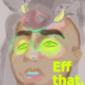 Eff that! Eff grins mischeviously out from beneath a boar mask, green eyes glowing.